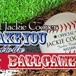 Let Jackie Cooper Take You Out to the Ballgame